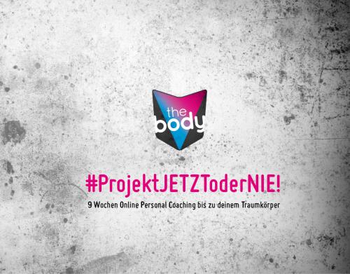 TheBody - #ProjektJETZToderNIE